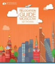 Moscow Relocation Guide 2017